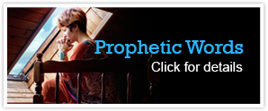 Prophetic Words. Click for details.